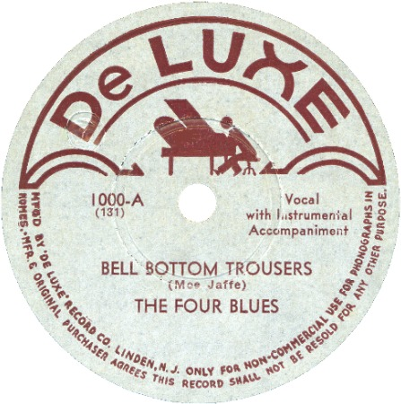DeLuxe Label-Four Blues-Bell Bottom Trousers-1945