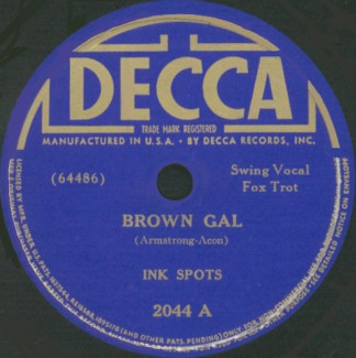Decca Label-Brown Gal-The Ink Spots