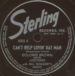 Sterling Label-Dolores Brown and The Auditones-1947