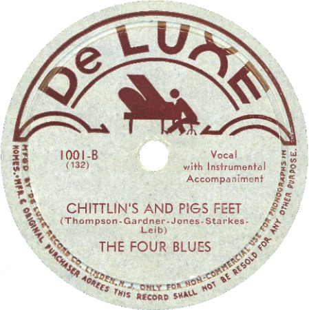 DeLuxe Label-Four Blues-Chittlin's And Pigs Feet-1945