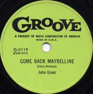 Groove Label-Come Back Maybelline-1955