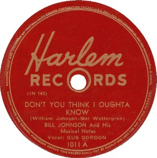 Harlem Label-Don't You Think I Oughta Know-Bill Johnson And His Musical Notes-1947