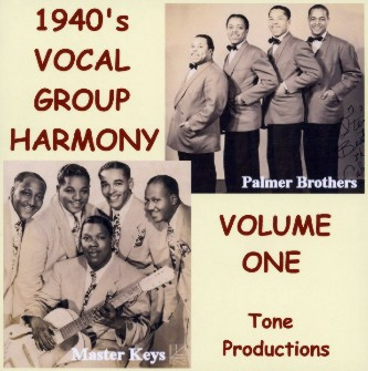 1940's Vocal Group Harmony-Volume One CD