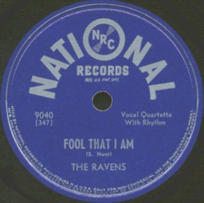 National Label-Fool That I Am-The Ravens-1947