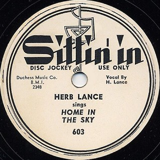 Sittin' in Label-Home In The Sky-Herb Lance-1951