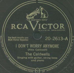 RCA Victor Label-I Don't Worry Anymore-The Caldwells-1947