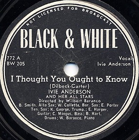 Black & White Label-I Thought You Ought To Know-1946