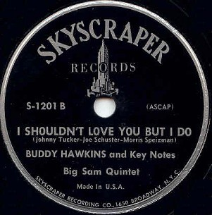 Skyscraper Label-Buddy Hawkins and Key Notes-1950