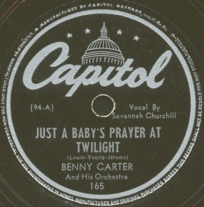Capitol Label-Benny Carter/Savannah Churchill-Just A Baby's Prayer At Twilight-1943