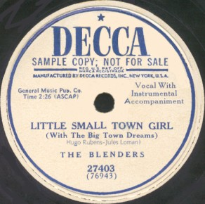 Decca Label-Little Small Town Girl-The Blenders-1951