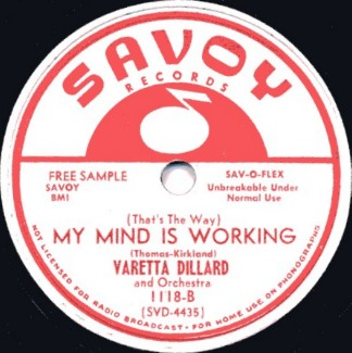 Savoy Label-(That's The Way) My Mind Is Working-1953