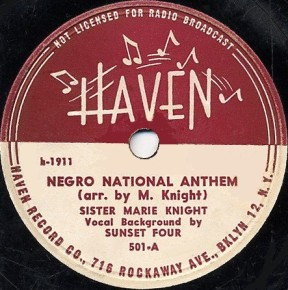 Haven Label-Negro National Anthem-Marie Knight/Sunset Four-1946