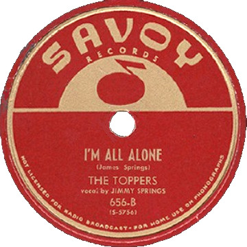 Savoy Label-I'm All Alone-The Toppers-1949