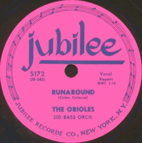 Jubilee Label-Runaround-The Orioles-1954