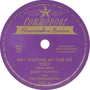 Commodore Label-Buddy Hawkins/Songmasters-1948