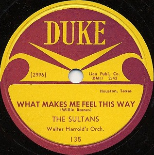 Duke Label-What Makes Me Feel This Way-The Sultans-1954
