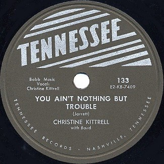 Tennessee Label-You Ain't Nothing But Trouble-1952