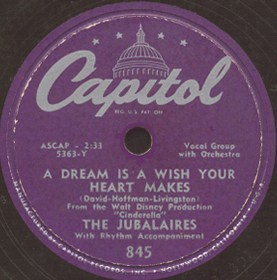 Capitol Label-A Dream Is A Wish Your Heart Makes-Jubalaires-1950
