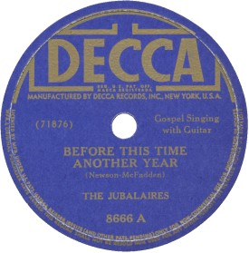 Decca Label-Before This Time Another Year-The Jubalaires-1944
