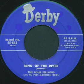 Derby Label-Bend Of The River-Four Fellows-1954