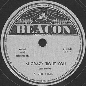 Beacon Label-I'm Crazy 'Bout You-5 Red Caps-1945