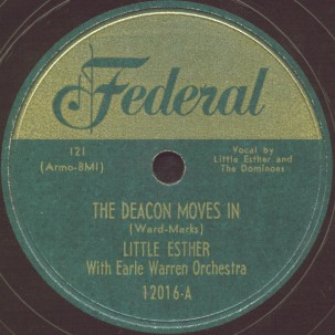 Federal Label-The Deacon Moves In-Little Esther and Dominoes-1951