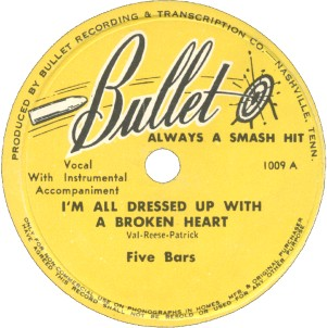 Bullet Label-I'm All Dressed Up With A Broken Heart-Five Bars-1947