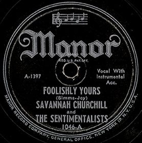 Manor Label-Savannah Churchill And The Sentimentalists-1946