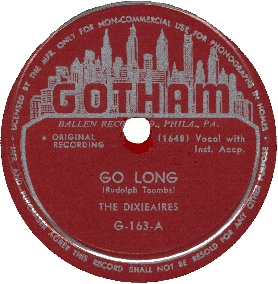 Gotham Label-Go Long-The Dixieaires-1948