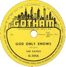 Gotham Records-God Only Knows-Capris-1954