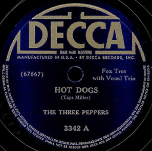 Decca Label-Hot Dogs-The Three Peppers-1940