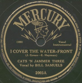 Mercury Label-I Cover The Waterfront-Cats 'N Jammer Three-1946