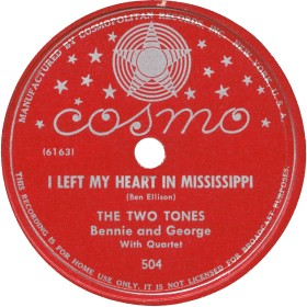 Cosmo Label-I Left My Heart In Mississippi-The Two Tones-1946