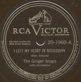 RCA Victor Label-I Left My Heart In Mississippi-The Ginger Snaps-1946