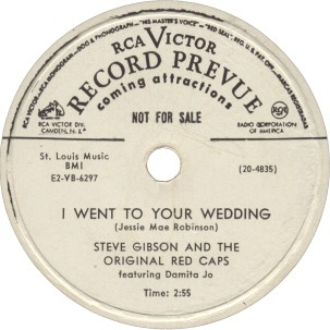 RCA Victor Label-I Went To Your Wedding-Steve Gibson And Original Red Caps-1952