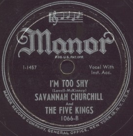 Manor Label-I'm Too Shy-Savannah Churchill and Five Kings-1947