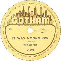 Gotham Records-It Was Moonglow-Capris-1955