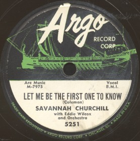 Argo Label-Let Me Be The First One To Know-Savannah Churchill-1956