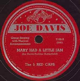 Joe Davis Label-Mary Had A Little Jam-5 Red Caps-1945