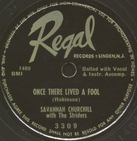 Regal Label-Once There Lived A Fool-Savannah Churchill With The Striders-1950