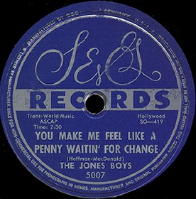 S&G Label-You Make Me Feel Like A Penny Waitin' For Change-Jones Boys-1954