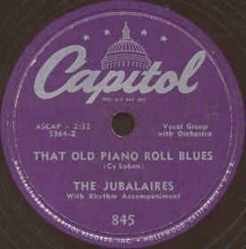 Capitol Label-That Old Piano Roll Blues-Jubalaires-1950
