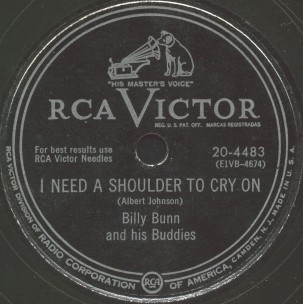 RCA Victor Label-I Need A Shoulder To Cry On-Billy Bunn and his Buddies-1951