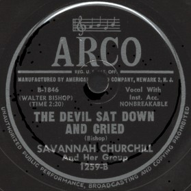 Arco Label-The Devil Sat Down And Cried-Savannah Churchill and Her Group-1950